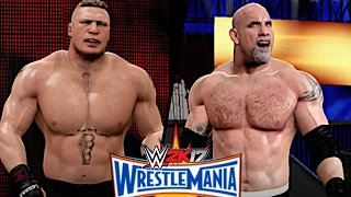 WWE 2K17: WrestleMania 33 - Brock Lesnar vs. Goldberg (The Final Chapter)