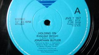 "Johnathon Butler  - Holding on. 1987 (12"" Ext version)"