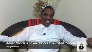 Adrian Sundiata on roadblocks to a unified movement