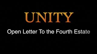 Unity, An Open Letter to the Fourth Estate