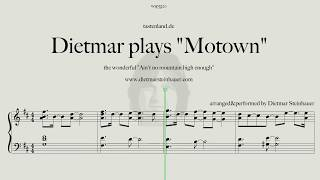 Dietmar plays Motown  -  Ain't no Mountain high enough