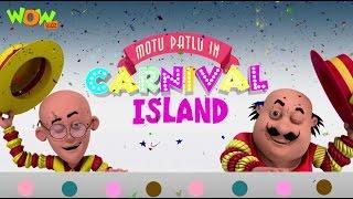 Motu Patlu Cartoons In Hindi | Animated Movie | Carnival Island| Wow Kidz