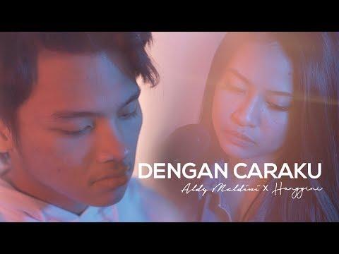 Aldy Maldini & Hanggini - Dengan Caraku (By Arsy Widianto & Brisia Jodie)