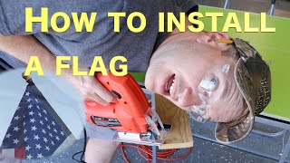 How to Install a Flag on the Outside of Your House