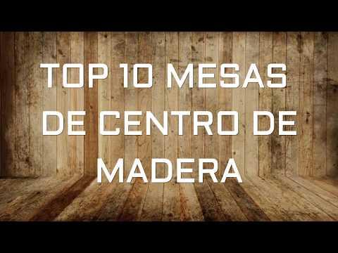 Top 10 mesas de centros de madera