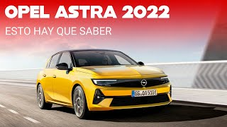 El Opel Astra 2022 da un golpe de timón con una radical transformación de diseño y plataforma
