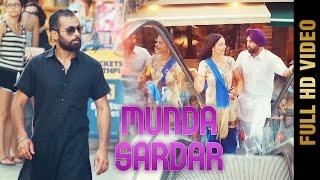 MUNDA SARDAR Full Video  KARTAR SINGH  Latest Punjabi Songs 2017  AMAR AUDIO