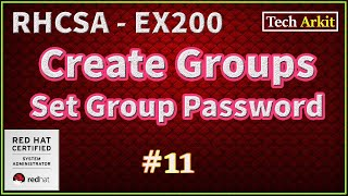 Creating Linux Groups and Securing them with Password - RHCSA