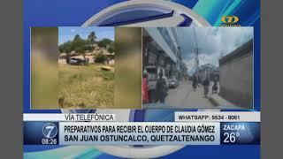 Quetzaltenango se prepara para recibir el cuerpo de Claudia Gómez