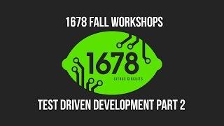 2016 Fall Workshops - Test Driven Development pt. 2