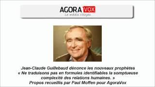 Interview : Jean-Claude Guillebaud dénonce les nouveaux prophètes