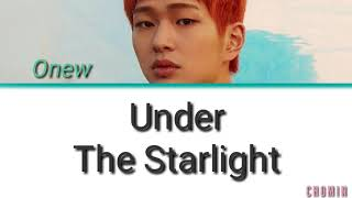 Onew – Under The Starlight (동네) Lyrics (HanRomEng)