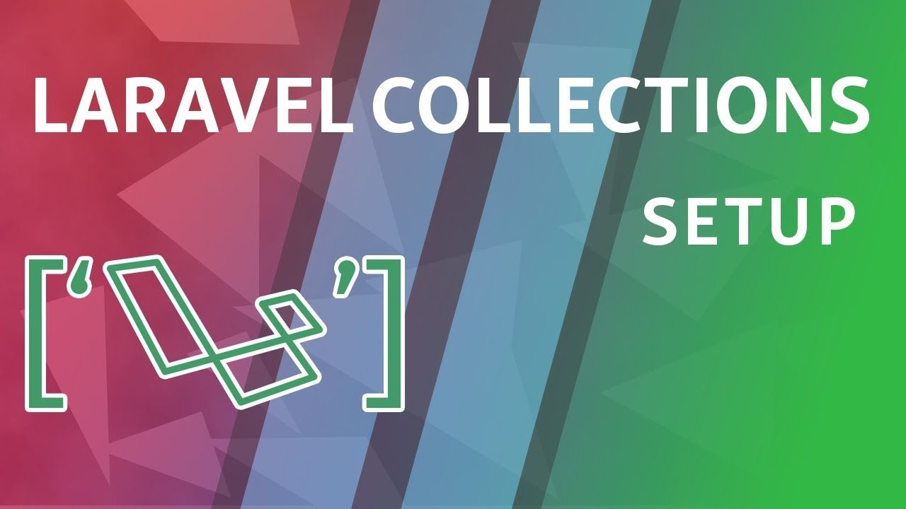 Laravel Collections Guide | Coder's Tape