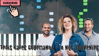 Trois Cafés Gourmands - À Nos Souvenirs - Tuto Piano