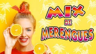 Merengues  Mix 2018 - Música 100% Bailable para los Latinos