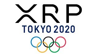 XRP - THE Currency Of The 2020 Olympics !