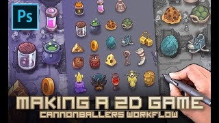 Making A 2D Game - Cannonballers Workflow In Photoshop