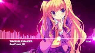 Nightcore - Troublemaker
