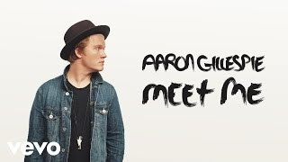 Aaron Gillespie - Meet Me (Audio)