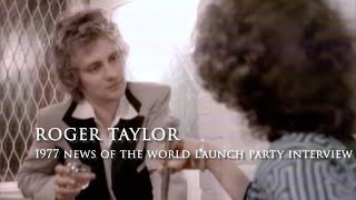 Roger Taylor Interview 1977 (News of the World Launch Party)