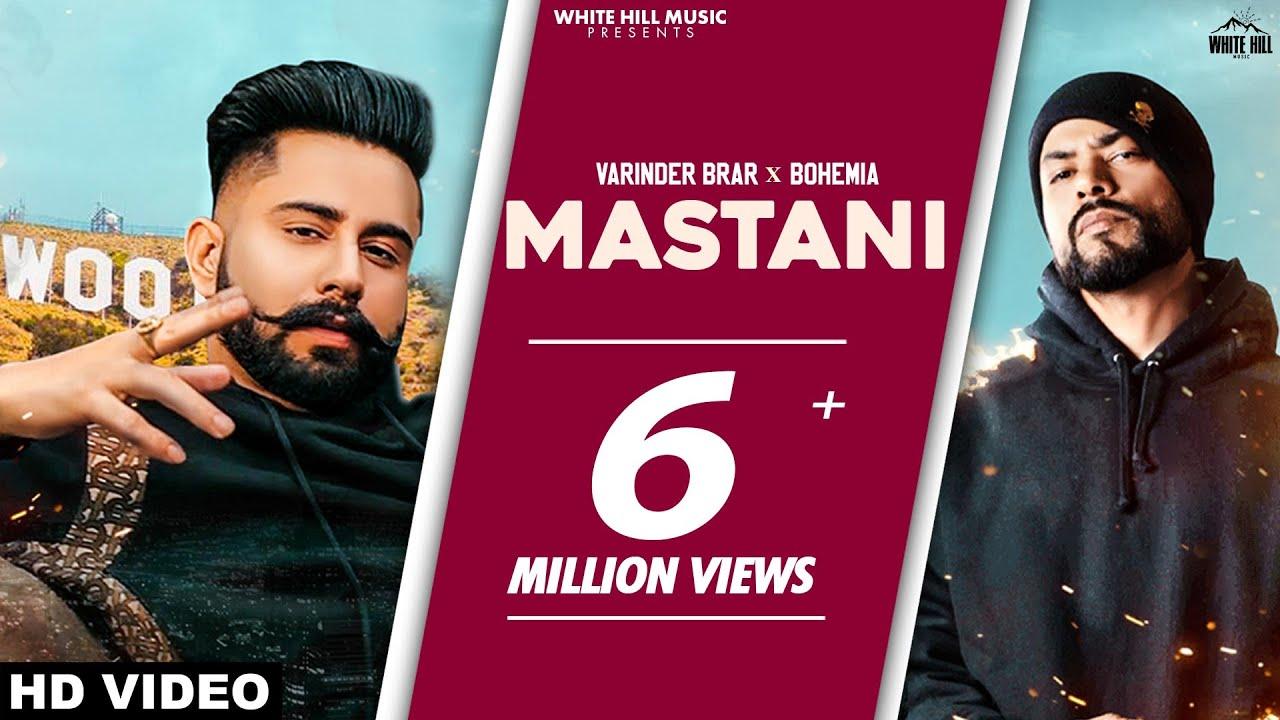 Mastani Lyrics by Varinder Brar ft. Bohemia