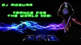 Best of Trance Mix - Trance for the World #091 [HQ] [HD]