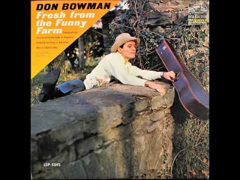 I Fell Out Of Love With Love , Don Bowman , 1965