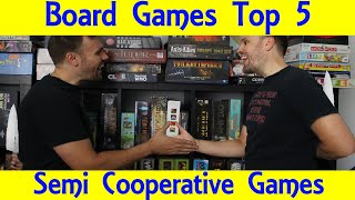 Top 5 Semi-Cooperative Games