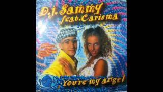DJ Sammy feat. Carisma - You're my angel (vinyl sound)