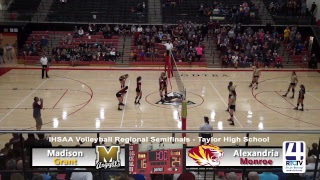 Regional Volleyball - Madison Grant vs Alexandria Monroe