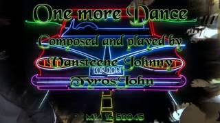 One more Dance :on tyros5 composed and played by tyrosjohn
