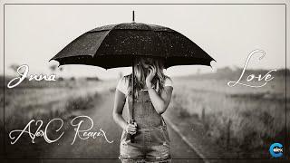 Inna - Love (AlexC Remix)