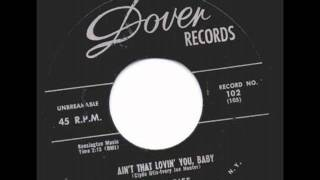 Eddie Riff With Orchestra Ain't That Lovin' You, Baby DOVER 102