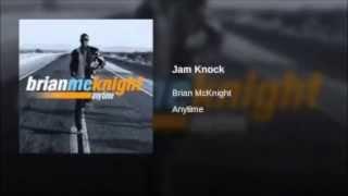 Brian Mcknight - Jam Knock