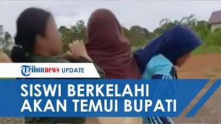 Viral! Video Perkelahian Siswi di Kalimantan Timur, Keduanya akan Menghadap Bupati