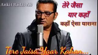 Tere Jaisa Yaar Kahan - Abhijeet - Tribute To Kishore Kumar - Ankit Badal AB