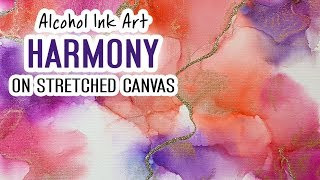 Alcohol Ink Art - Stretched Canvas Series - Harmony