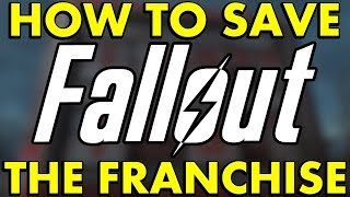 HOW TO SAVE FALLOUT!!! 10 Things Bethesda Could Do to Save Fallout 76 and the Rest of the Franchise