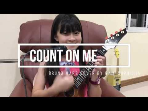 Count On Me (Bruno Mars) Cover By Gail Sophicha