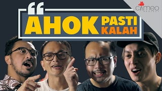 Video AHOK PASTI KALAH!