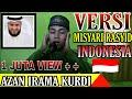 Azan Versi Syeikh Misyari Bin Rasyid Alafasy