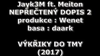Jayk3M ft. Meiton - Nepřečtený dopis 2 (prod. Wenet + daark)