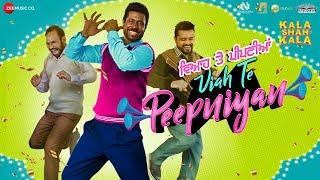 Viah Te Peepniyan - Kala Shah Kala   New Punjabi Songs 2019   Ranjit Bawa   Binnu Dhillon, Sargun