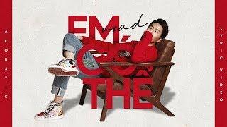 EM CÓ THỂ - OSAD | Acoustic Version