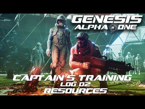 Genesis: Alpha One - Captain's Training - Log 02 - Resources thumbnail