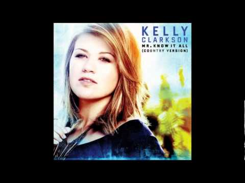 "Kelly Clarkson ""Mr. Know It All"" Country Version Mp3"