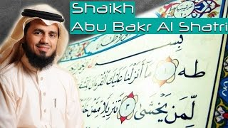 Beautiful and Melodious Recitation of Surah TaHa - Shaikh Abu Bakr Al Shatri