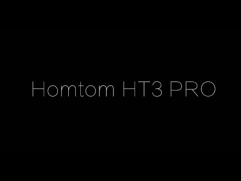 Homtom HT3 PRO - Review