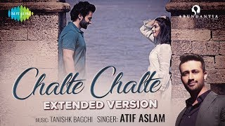 Chalte Chalte | Extended Version | Mitron | Atif Aslam | Jackky Bhagnani | Kritika | Tanishk Bagchi