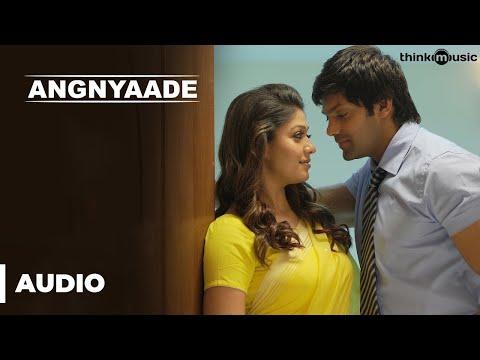 Angnyaade Full (Audio) Song | Raja Rani | Aarya, Jai, Nayanthara, Nazriya Nazim